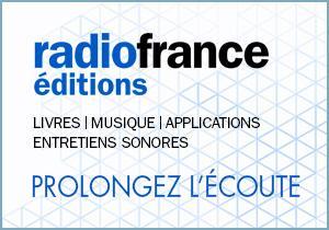 Lien vers le site des éditions de Radio France