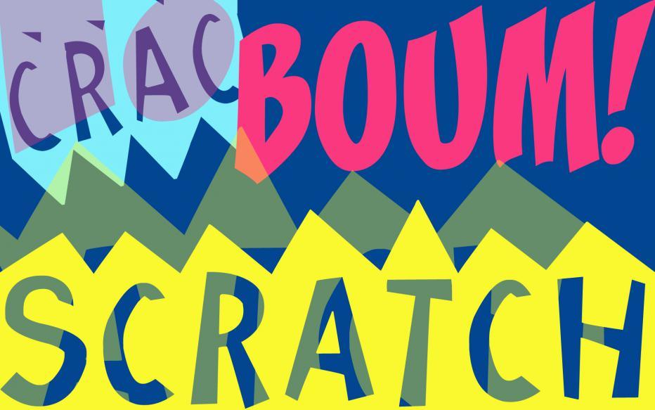 Scratch, boum, crac... COMPLET | Maison de la Radio