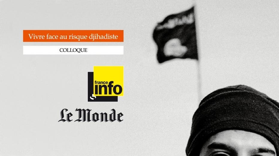 Vivre face au risque djihadiste   Maison de la Radio