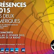 """Festival Présences """"Les deux Amériques"""", du 6 au 21 février 2015   Maison de la Radio"""