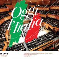 Festival Présences « Oggi l'Italia », du 5 au 14 février 2016 | Maison de la Radio