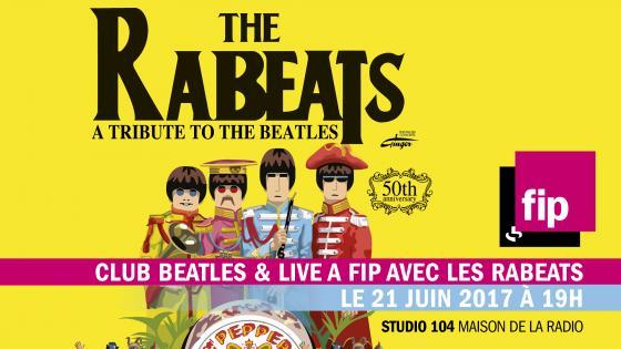 Club Beatles et The Rabeats | Maison de la Radio