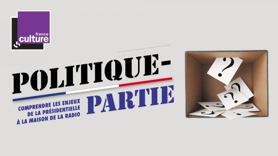 Politique partie avec France Culture | Maison de la Radio