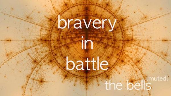 Bravery in Battle | Maison de la Radio