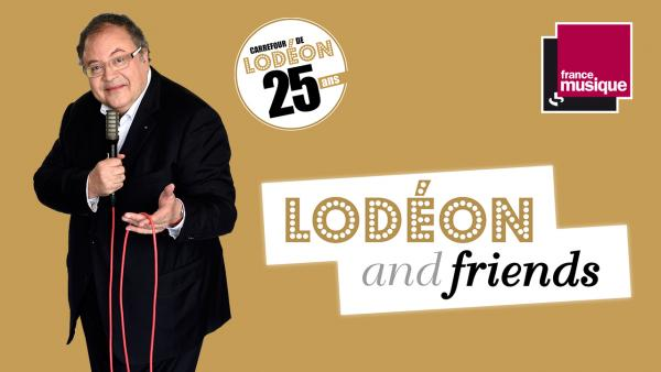 Lodéon & Friends | Maison de la Radio